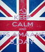 KEEP CALM AND ITS AMAANS B_DAY - Personalised Poster A4 size
