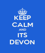 KEEP CALM AND ITS DEVON - Personalised Poster A4 size