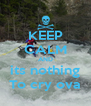 KEEP CALM AND its nothing To cry ova - Personalised Poster A4 size