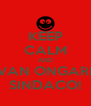 KEEP CALM AND IVAN ONGARI  SINDACO! - Personalised Poster A4 size