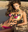 KEEP CALM AND JACK  OFF - Personalised Poster A4 size