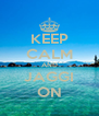 KEEP CALM AND JAGGI ON - Personalised Poster A4 size