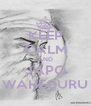 KEEP CALM AND JAPO WAHEGURU - Personalised Poster A4 size