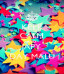 KEEP CALM AND JAPY DAY MALÚ - Personalised Poster A4 size