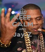 KEEP CALM AND Jay-Z  - Personalised Poster A4 size