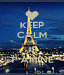 KEEP CALM AND JE T' AMINE - Personalised Poster A4 size
