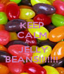 KEEP CALM AND...  JELLY BEANS!!!!!!! - Personalised Poster A4 size
