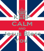 KEEP CALM AND Jesus Bless You  - Personalised Poster A4 size
