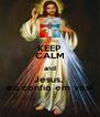 KEEP CALM and Jesus,  eu confio em vós! - Personalised Poster A4 size