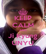 KEEP CALM AND Ji Kyung UNYU - Personalised Poster A4 size