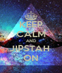KEEP CALM AND JIPSTAH  ON - Personalised Poster A4 size