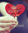 KEEP CALM AND JOIN ADIXSON!! - Personalised Poster A4 size