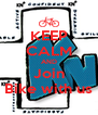 KEEP CALM AND Join Bike with us - Personalised Poster A4 size