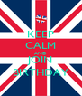 KEEP CALM AND JOIN BIRTHDAY - Personalised Poster A4 size