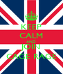 KEEP CALM AND JOIN CAGE RAGE - Personalised Poster A4 size