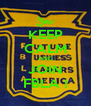 KEEP CALM AND JOIN FBLA ! - Personalised Poster A4 size