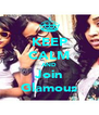 KEEP CALM AND Join Glamous - Personalised Poster A4 size