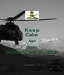 Keep Calm And Join INDIAN AIR FORCE - Personalised Poster A4 size