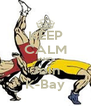 KEEP CALM AND Join K-Bay - Personalised Poster A4 size