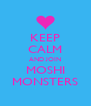 KEEP CALM AND JOIN MOSHI MONSTERS - Personalised Poster A4 size