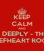 KEEP CALM AND JOIN POKE DEEPLY - THE CAPTAIN BEEFHEART ROOM - Personalised Poster A4 size