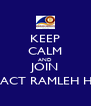 KEEP CALM AND JOIN ROTARACT RAMLEH HEIGHTS - Personalised Poster A4 size