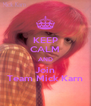 KEEP CALM AND Join Team Mick Karn - Personalised Poster A4 size