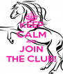 KEEP CALM AND JOIN THE CLUB! - Personalised Poster A4 size