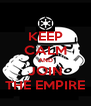 KEEP CALM AND JOIN THE EMPIRE - Personalised Poster A4 size