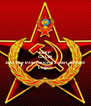 KEEP CALM AND Join The International Soviet Armed Legion - Personalised Poster A4 size