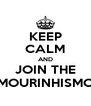 KEEP CALM AND JOIN THE MOURINHISMO - Personalised Poster A4 size