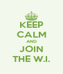 KEEP CALM AND JOIN THE W.I. - Personalised Poster A4 size
