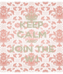 KEEP CALM AND JOIN THE W.I - Personalised Poster A4 size