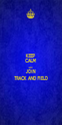 KEEP CALM AND JOIN TRACK AND FIELD - Personalised Poster A4 size