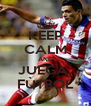 KEEP CALM AND JUEGA  FÙTBOL - Personalised Poster A4 size