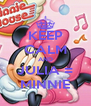 KEEP CALM AND JULIA = MINNIE - Personalised Poster A4 size