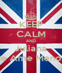 KEEP CALM AND Juliana Me Ame Menos  - Personalised Poster A4 size