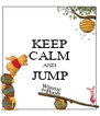 KEEP CALM AND JUMP  - Personalised Poster A4 size