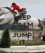 KEEP CALM AND JUMP IT - Personalised Poster A4 size