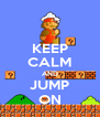 KEEP CALM AND JUMP ON - Personalised Poster A4 size