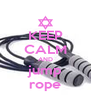 KEEP CALM AND jump rope - Personalised Poster A4 size