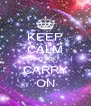 KEEP CALM AND JUST CARRY ON - Personalised Poster A4 size