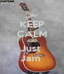 KEEP CALM AND Just  Jam  - Personalised Poster A4 size