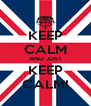 KEEP CALM AND JUST KEEP CALM! - Personalised Poster A4 size