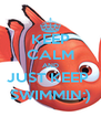 KEEP CALM AND JUST KEEP  SWIMMIN:) - Personalised Poster A4 size
