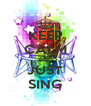 KEEP CALM AND JUST SING - Personalised Poster A4 size