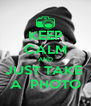 KEEP CALM AND JUST TAKE  A  PHOTO - Personalised Poster A4 size