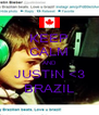 KEEP CALM AND JUSTIN <3 BRAZIL - Personalised Poster A4 size