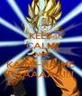 KEEP CALM AND KA-ME-HA-ME HAAAAAA!!!! - Personalised Poster A4 size