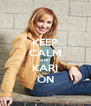 KEEP CALM AND KARI ON - Personalised Poster A4 size